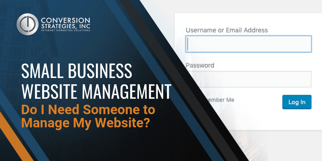 small business website management - Do I Need Someone to Manage My Website?